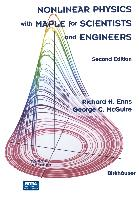 Cover-Bild zu Enns, Richard H.: Nonlinear Physics with Maple for Scientists and Engineers