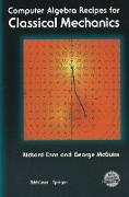Cover-Bild zu Enns, Richard H.: Computer Algebra Recipes for Classical Mechanics