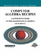 Cover-Bild zu Enns, Richard: Computer Algebra Recipes