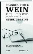 Cover-Bild zu Chandra Kurt`s Weinseller 2016 - Guide des vins
