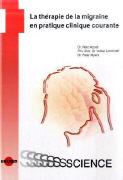 Cover-Bild zu La thérapie de la migraine en pratique clinique courante