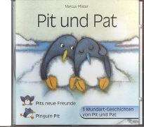 Cover-Bild zu Pit und Pat / Pits neue Freunde / Pinguin Pit