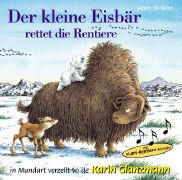 Cover-Bild zu Der kleine Eisbär rettet die Rentiere