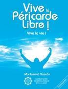 Cover-Bild zu Vive le Péricarde Libre !