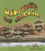 Cover-Bild zu Habitats de Jardin = Backyard Habitats
