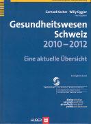 Cover-Bild zu Gesundheitswesen Schweiz 2010-2012