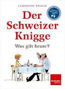 Cover-Bild zu Der Schweizer Knigge