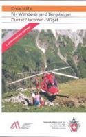 Cover-Bild zu Erste Hilfe für Wanderer und Bergsteiger
