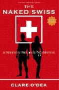 Cover-Bild zu The Naked Swiss