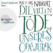 Cover-Bild zu Nawrat, Matthias: Die vielen Tode unseres Opas Jurek (Audio Download)