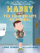 Cover-Bild zu Jenkins, Emily: Harry Versus the First 100 Days of School