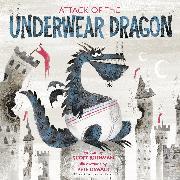 Cover-Bild zu Rothman, Scott: Attack of the Underwear Dragon