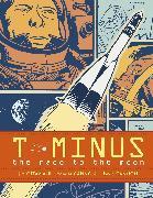 Cover-Bild zu Ottaviani, Jim: T-Minus: The Race to the Moon