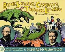 Cover-Bild zu Jim Ottaviani: Bone Sharps, Cowboys, And Thunder Lizards