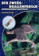 Cover-Bild zu Kunz, Kriton: Der Zwergkrallenfrosch
