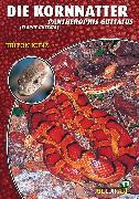 Cover-Bild zu Kunz, Kriton: Die Kornnatter (eBook)
