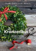 Cover-Bild zu Dießl, Elisabeth: Das Kranzerlbuch