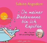 Cover-Bild zu In meiner Badewanne bin ich Kapitän
