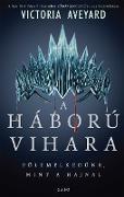 Cover-Bild zu Aveyard, Victoria: A háború vihara (eBook)