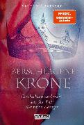 Cover-Bild zu Aveyard, Victoria: Zerschlagene Krone - Geschichten und mehr aus der Welt der roten Königin (Die Farben des Blutes 5) (eBook)