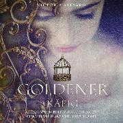 Cover-Bild zu Aveyard, Victoria: Goldener Käfig (Audio Download)