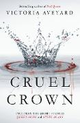 Cover-Bild zu Aveyard, Victoria: Cruel Crown (eBook)