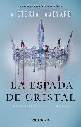 Cover-Bild zu Aveyard, Victoria: La Espada de cristal (eBook)