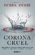 Cover-Bild zu Aveyard, Victoria: Corona Cruel (eBook)