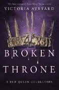 Cover-Bild zu Aveyard, Victoria: Broken Throne (eBook)