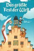 Cover-Bild zu Tauber, Christopher: Das größte Fest der Welt