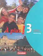 Cover-Bild zu À plus! 3. Schülerbuch Französisch für Gymnasien - Lehrerfassung
