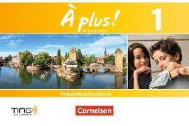 Cover-Bild zu À plus! 1. Nouvelle édition. Vokabeltaschenbuch