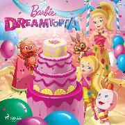Cover-Bild zu Mattel: Barbie Dreamtopia (Audio Download)