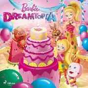 Cover-Bild zu Mattel: Barbie - Dreamtopia (Audio Download)