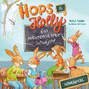 Cover-Bild zu Reider, Katja: Hops & Holly 2: Ein möhrenstarkes Schuljahr (Hörspiel) (Audio Download)
