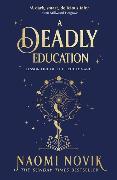 Cover-Bild zu Novik, Naomi: A Deadly Education