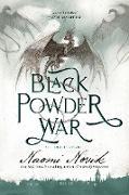Cover-Bild zu Novik, Naomi: Black Powder War (eBook)