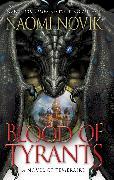 Cover-Bild zu Novik, Naomi: Blood of Tyrants (eBook)
