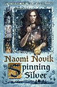 Cover-Bild zu Novik, Naomi: Spinning Silver (eBook)