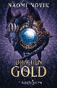 Cover-Bild zu Novik, Naomi: Drachengold (eBook)
