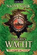 Cover-Bild zu Novik, Naomi: Drachenwacht (eBook)