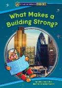 Cover-Bild zu Ball, Jacqueline A.: What Makes a Building Strong?