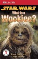 Cover-Bild zu Buller, Laura: Star Wars What Is a Wookiee?