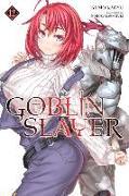 Cover-Bild zu Kumo Kagyu: Goblin Slayer, Vol. 12 (light novel)