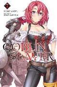 Cover-Bild zu Kumo Kagyu: Goblin Slayer, Vol. 7 (light novel)