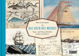 Cover-Bild zu Das Buch des Meeres von Lewis-Jones, Huw (Hrsg.)