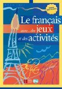 Cover-Bild zu Nivéau pré-intermédiaire: Le français avec... des jeux et des activités