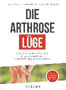 Cover-Bild zu Bracht, Petra: Die Arthrose-Lüge (eBook)