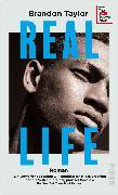 Cover-Bild zu Real Life von Taylor, Brandon