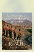 Cover-Bild zu Kracht, Christian: Ich werde hier sein im Sonnenschein und im Schatten (eBook)